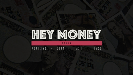 "NORIKIYO ""HEY MONEY"" (REMIX)"